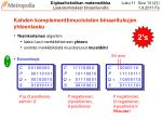 kahden komplementtimuotoisten binaarilukujen yhteenlasku