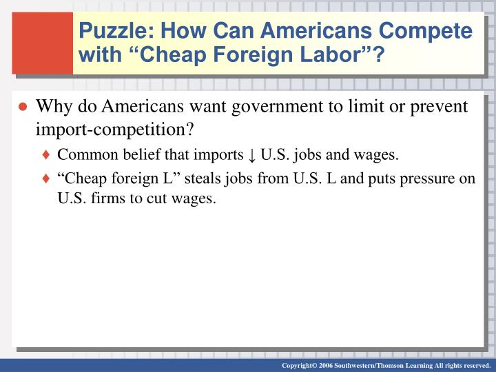 Puzzle how can americans compete with cheap foreign labor