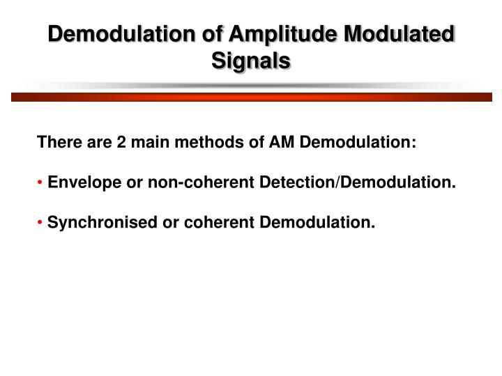 Demodulation of Amplitude Modulated Signals