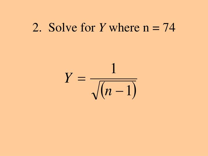 2.  Solve for