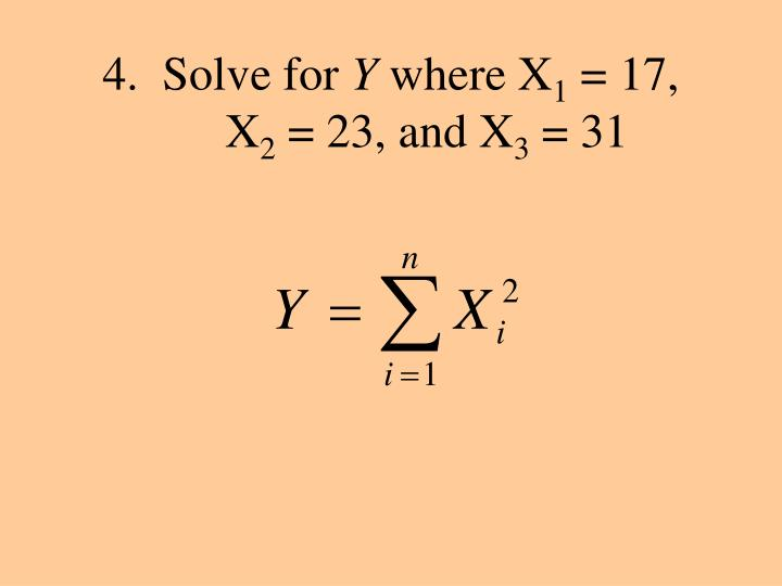 4.  Solve for