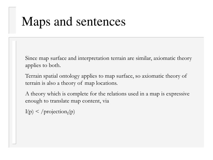 Maps and sentences