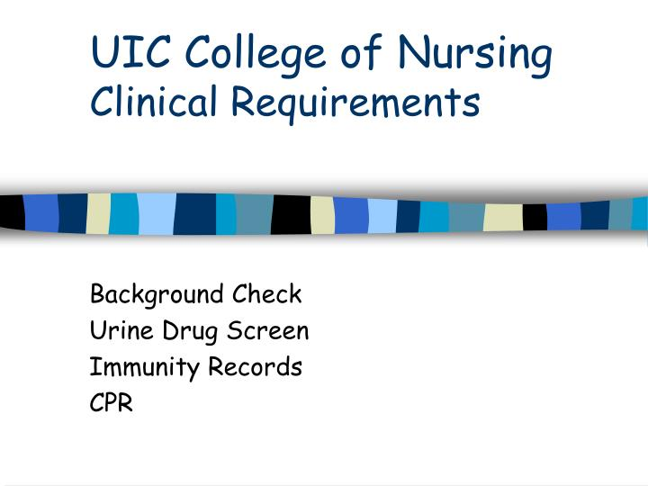 uic college of nursing clinical requirements n.