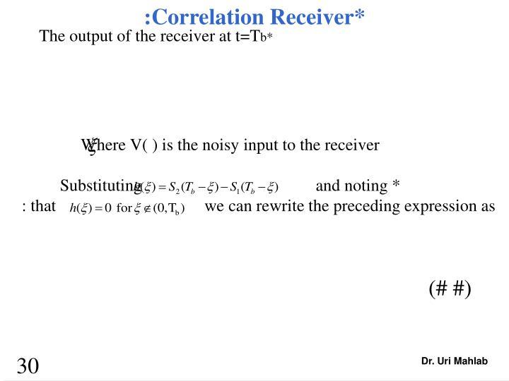 :Correlation Receiver*