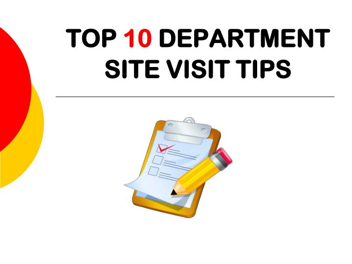 top 10 department site visit tips