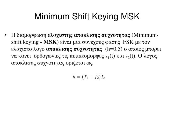 Minimum Shift Keying MSK