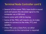 terminal node controller cont d1