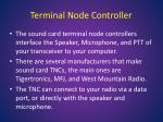 terminal node controller