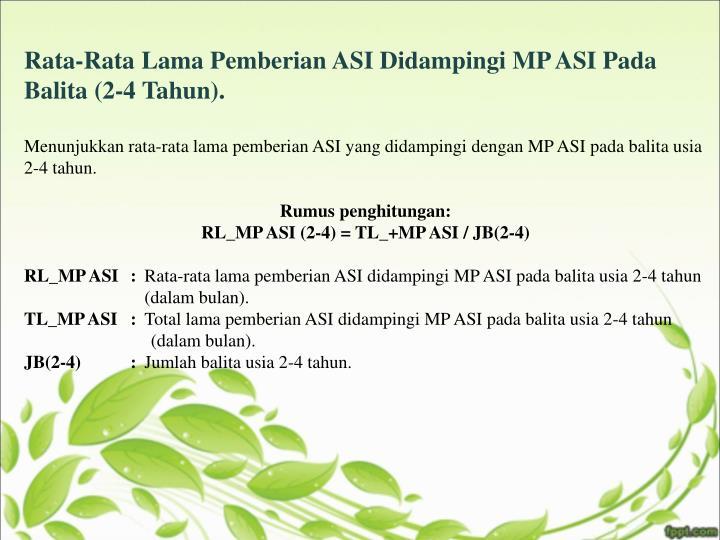 Rata-Rata Lama Pemberian ASI Didampingi MP ASI Pada Balita (2-4 Tahun).