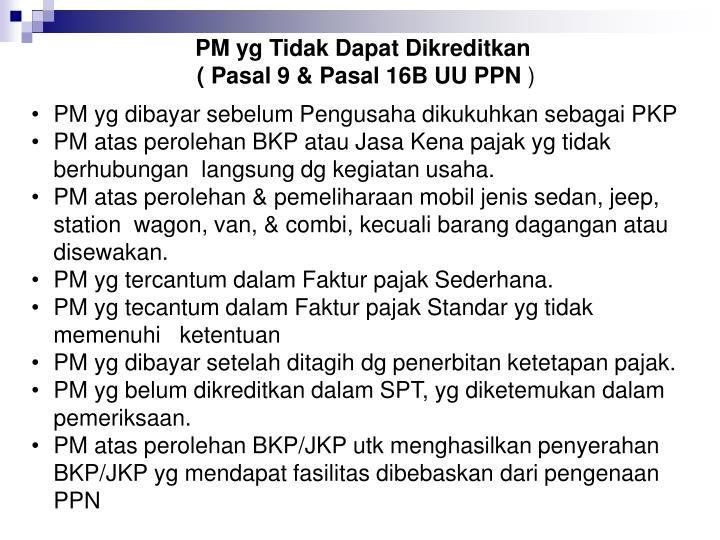 PM yg Tidak Dapat Dikreditkan