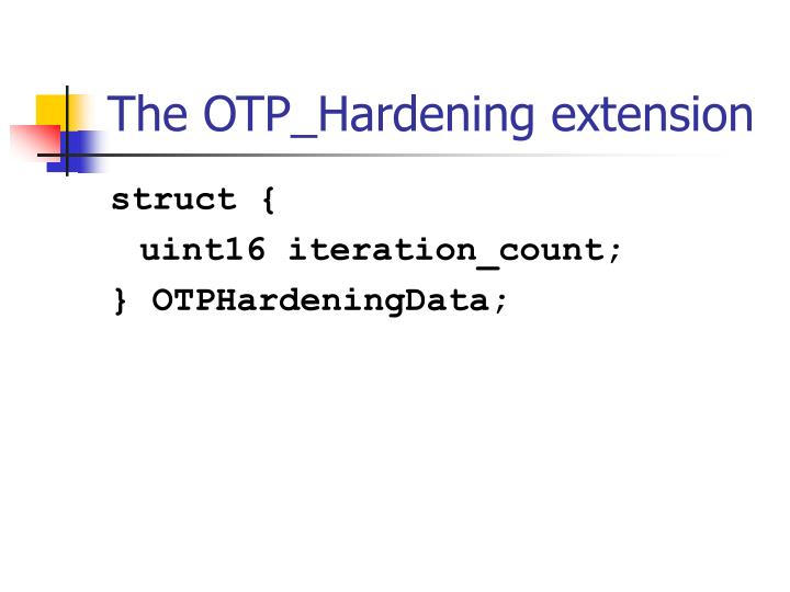 The OTP_Hardening extension