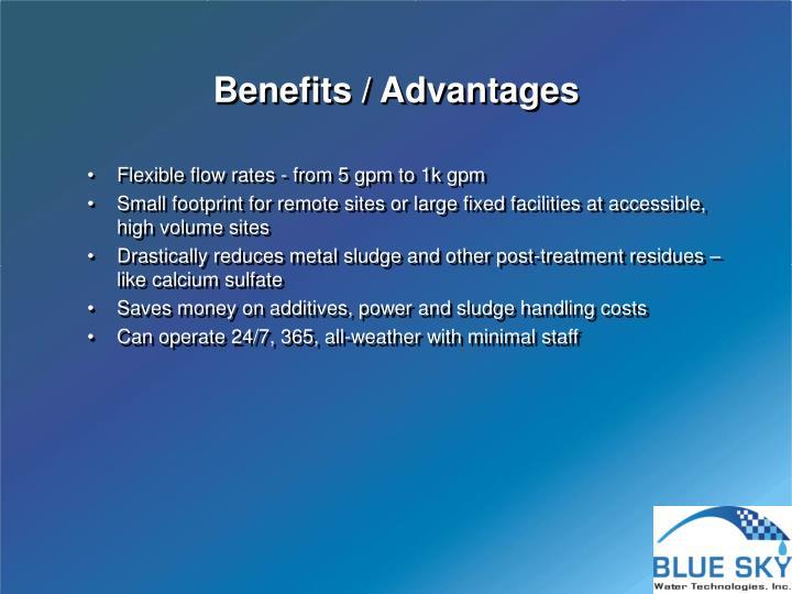 Benefits / Advantages