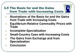 3 5 the basis for and the gains from trade with increasing costs