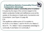 equilibrium relative commodity prices and comparative advantage