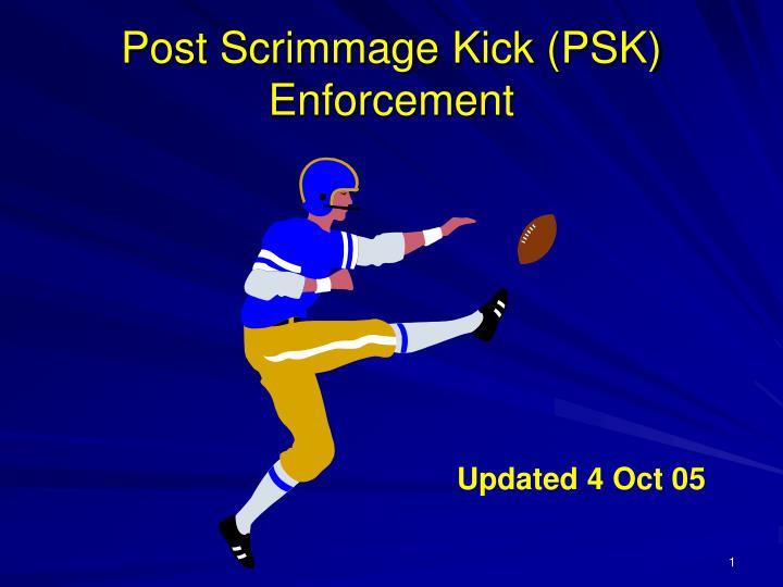Post scrimmage kick psk enforcement