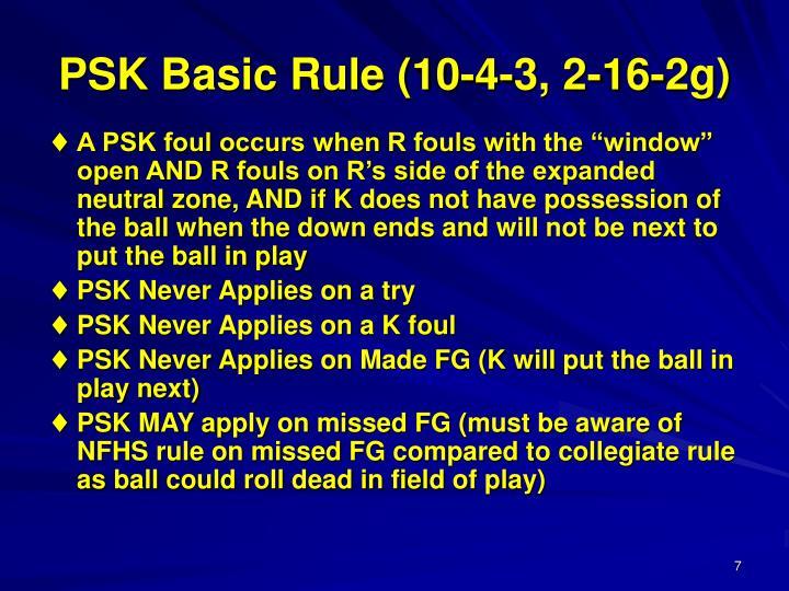 PSK Basic Rule (10-4-3, 2-16-2g)