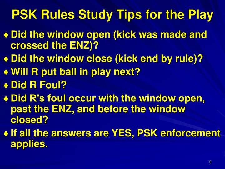 PSK Rules Study Tips for the Play