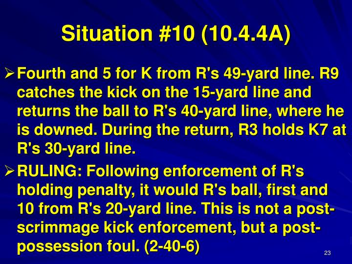 Situation #10 (10.4.4A)
