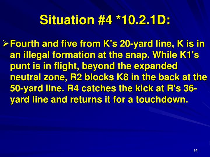 Situation #4 *10.2.1D: