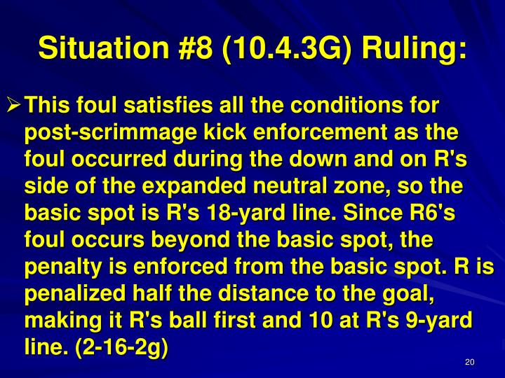 Situation #8 (10.4.3G) Ruling: