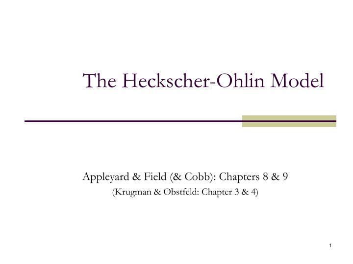 The heckscher ohlin model