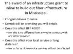 the award of an infrastructure grant to inline to build out fiber infrastructure in mississippi