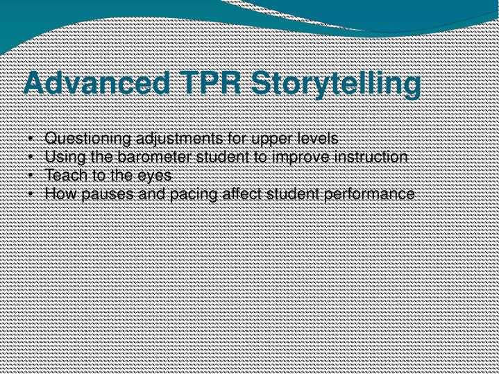 Advanced TPR Storytelling