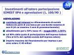 investimenti all estero partecipazione simest spa e agevolazioni l 100 901