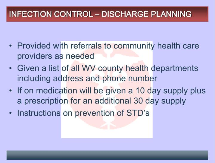 INFECTION CONTROL – DISCHARGE PLANNING