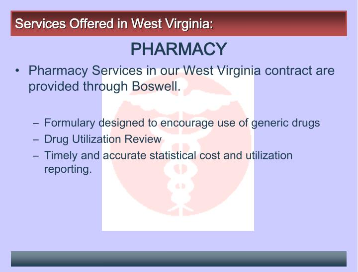 Services Offered in West Virginia: