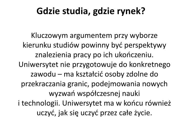 Gdzie studia, gdzie rynek?