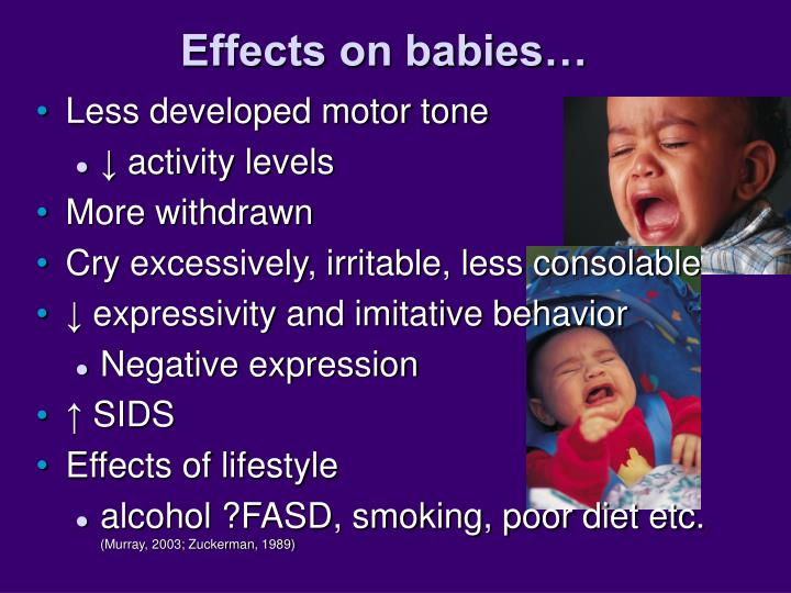 Effects on babies…