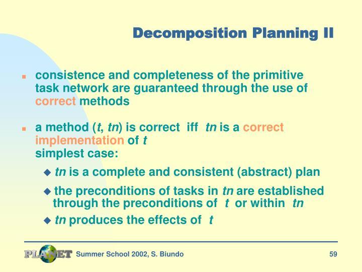 Decomposition Planning II
