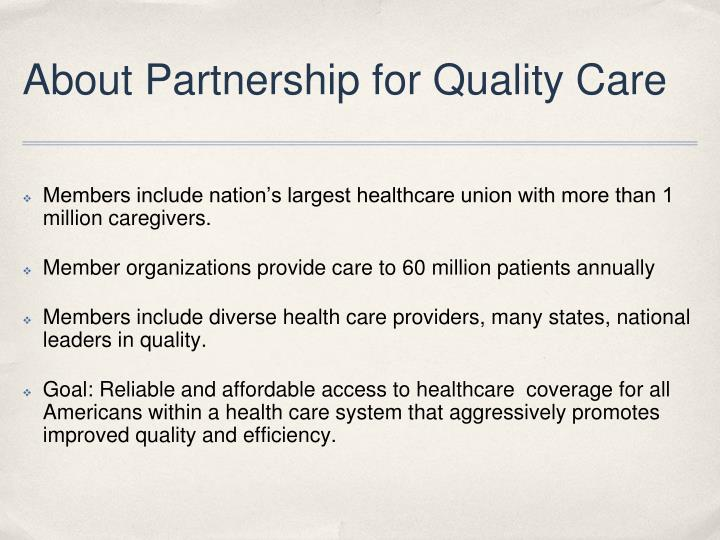 About Partnership for Quality Care