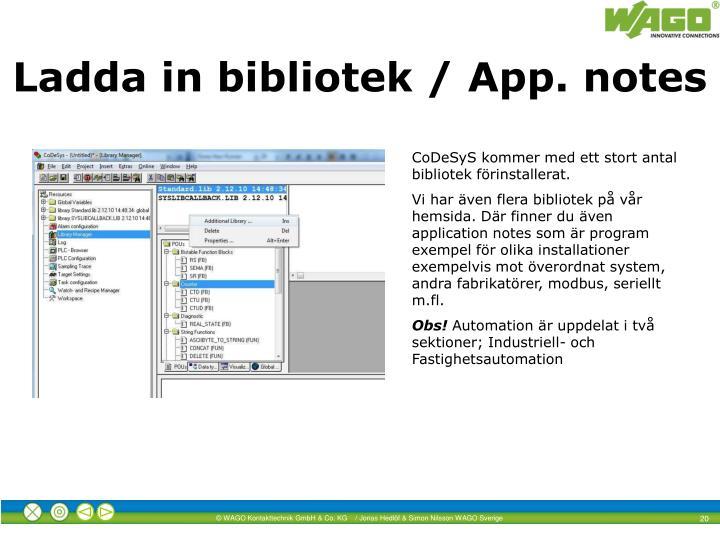 Ladda in bibliotek / App. notes