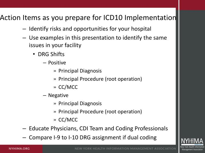 Action Items as you prepare for ICD10 Implementation