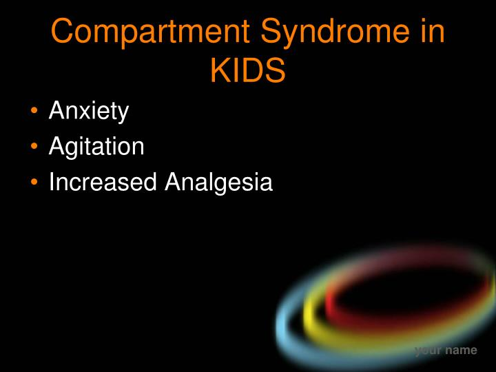 Compartment Syndrome in KIDS