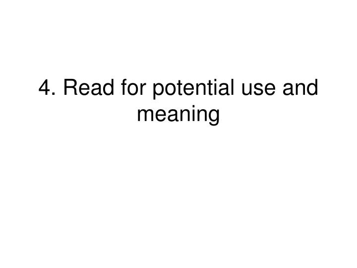 4. Read for