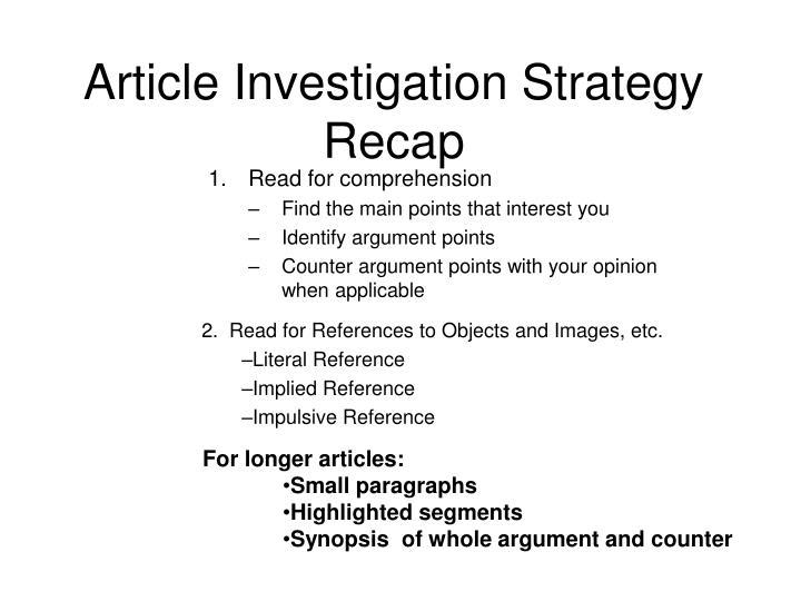 Article Investigation Strategy Recap