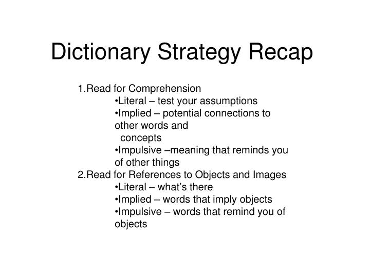 Dictionary Strategy Recap