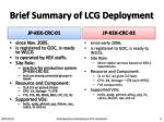 brief summary of lcg deployment