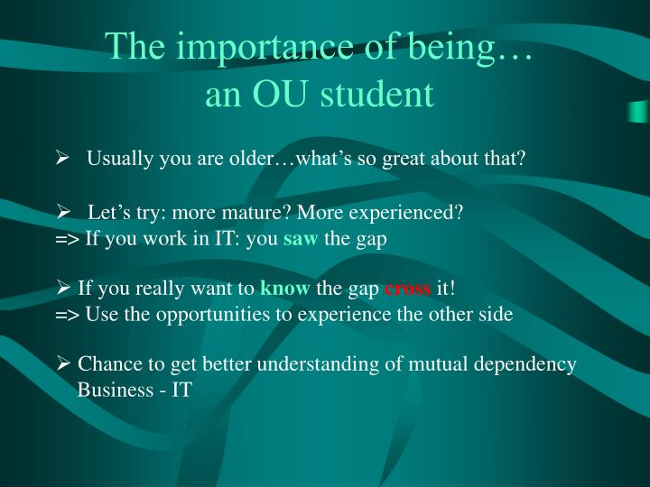 The importance of being…