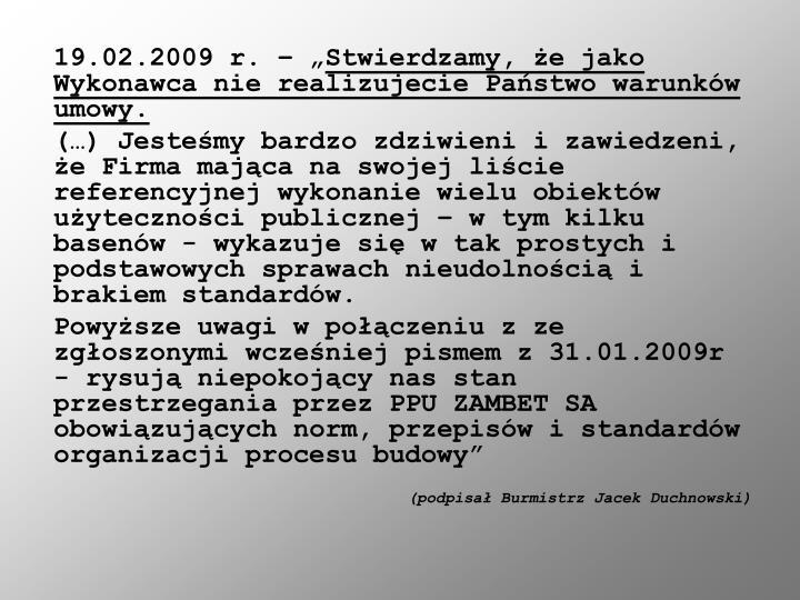 "19.02.2009 r. – """
