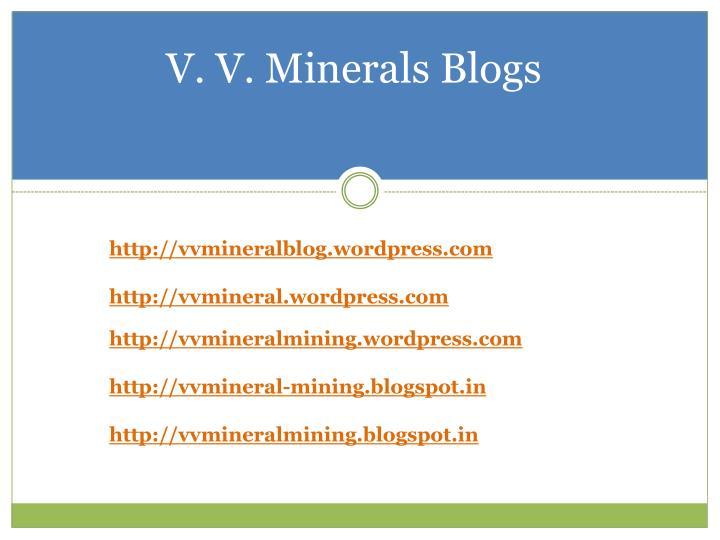 V. V. Minerals Blogs