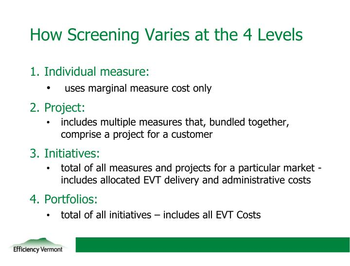 How Screening Varies at the 4 Levels