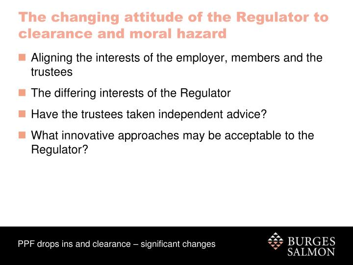 The changing attitude of the Regulator to clearance and moral hazard