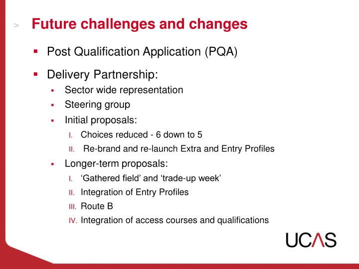 Future challenges and changes