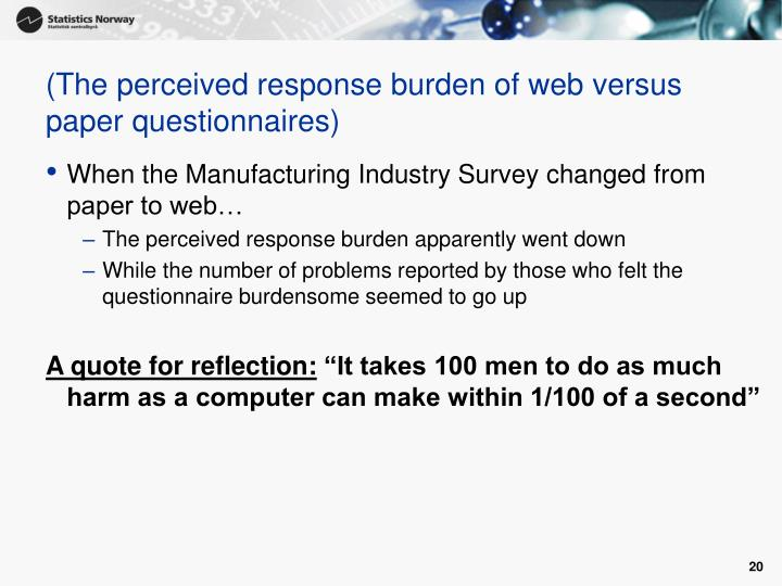 (The perceived response burden of web versus paper questionnaires)