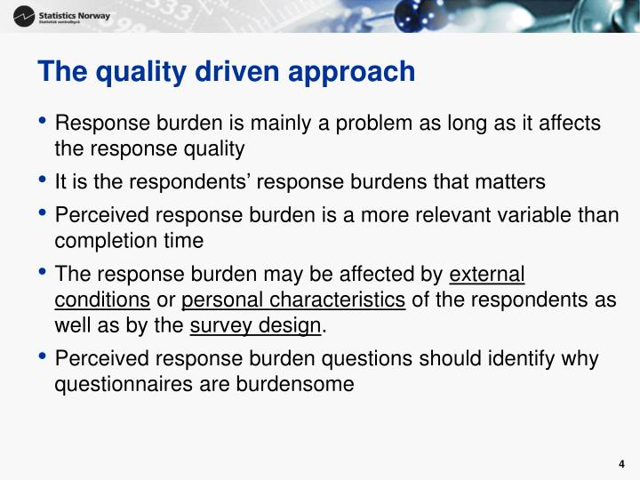 The quality driven approach