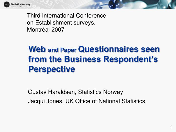 Web and paper questionnaires seen from the business respondent s perspective